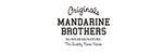 MANDARINE BORTHERS